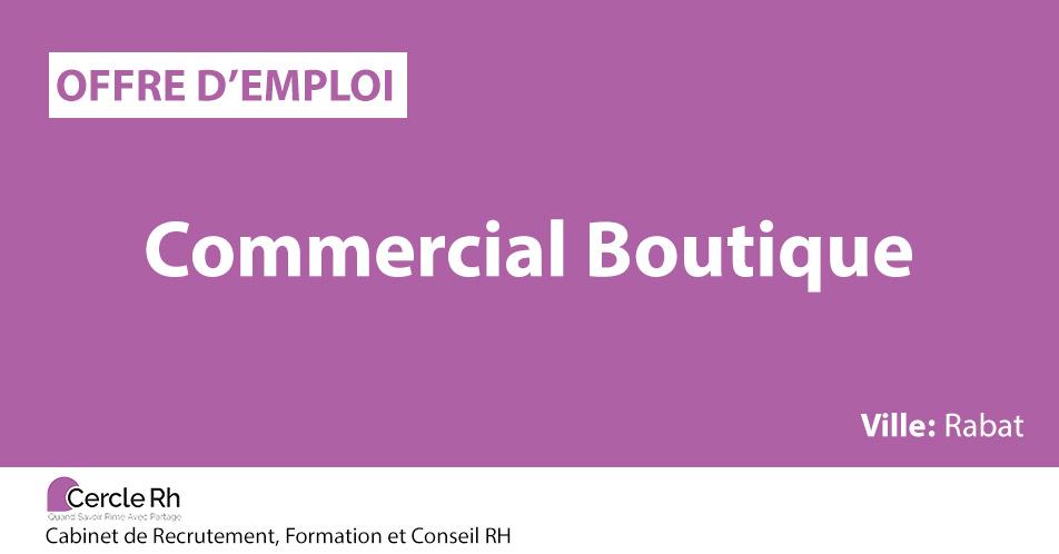 Commercial boutique cercle rh - Cabinet de recrutement ressources humaines ...